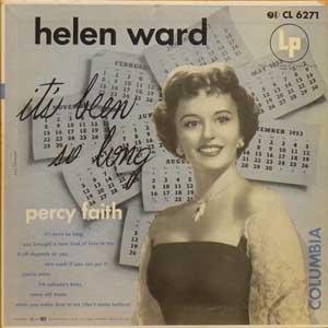 Helen Ward / It's Been So Long...