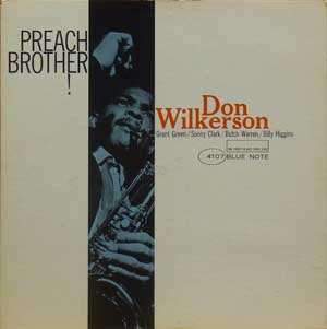 Don Wilkerson / Preach Brother...