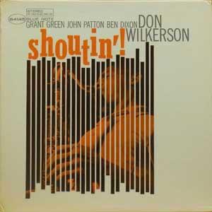 Don Wilkerson / Shoutin' Blue ...